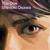 "SHINICHI OSAWA "" The one """