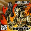 WILL BAILEY Ft. MESSINIAN - The Movement
