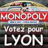 Monopoly Monde: Votez pour LYON!!