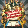 Rock A Billy Zombie Superstar T1 de Nikopek et Lou