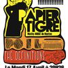 Mardi 17 Avril : Papier Tigre + Poil + The Definitions on stage!