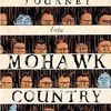 Critique 617 - Voyage en pays Mohawk (Journey Into Mohawk Country)