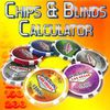 Chips & Blinds Calculator