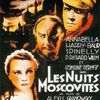'Les Nuits Moscovites' d'Alexis Granowsky.