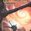 Saga de l'Empire Skolien, Tome 3 : Quantum Rose – Catherine Asaro