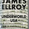 Underworld USA par James ELLROY (2009)