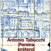 Pereira prétend - Antonio Tabucchi