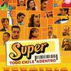 Súper, la nueva película chilena del momento