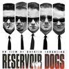 Reservoir Dog, Reservoir God...