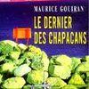 Maurice Gouiran - Le dernier des Chapacans (2002)