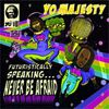 "CD : Yo ! Majesty, ""Futuristically Speaking… Never Be Afraid"""