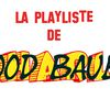 playlist de Good Bauer : Mardi 16 mars 2010