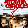 Atomik Circus, une série Z de luxe made in France