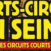 """Courts-circuits en Seine"" 13 mai"