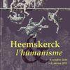 L´exposition Heemskerk et l´humanisme à Rennes / Présence des Collections du Mont-de-Piété de Bergues !