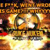 Duke Nukem, shit is real.
