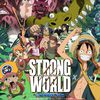 Strong World (One Piece Film): Puissant film