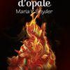 Les Secret d'Opale de Maria V. Snyder