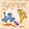 Surprise ...