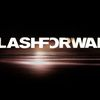 """FlashForward"" arrive le 1er juillet en france !"