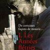 De certaines façons de mourir… – I.Les années flétries, de Rafael Menjívar Ochoa