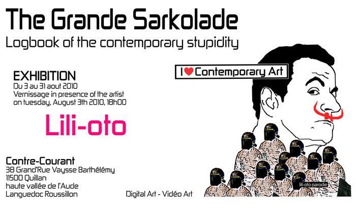 languedoc roussillon exposition art contemporain Quillan dans l'Aude, la grande sarkolade ou le petit mémento de la sottise contemporaine, 3 au 31 aout 2010