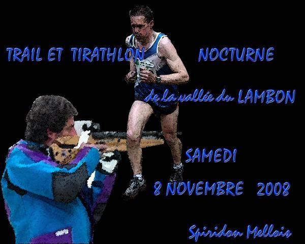 1° EDITION DU TRAIL NOCTURNE DE LA VALLEE DU LAMBON 2008
