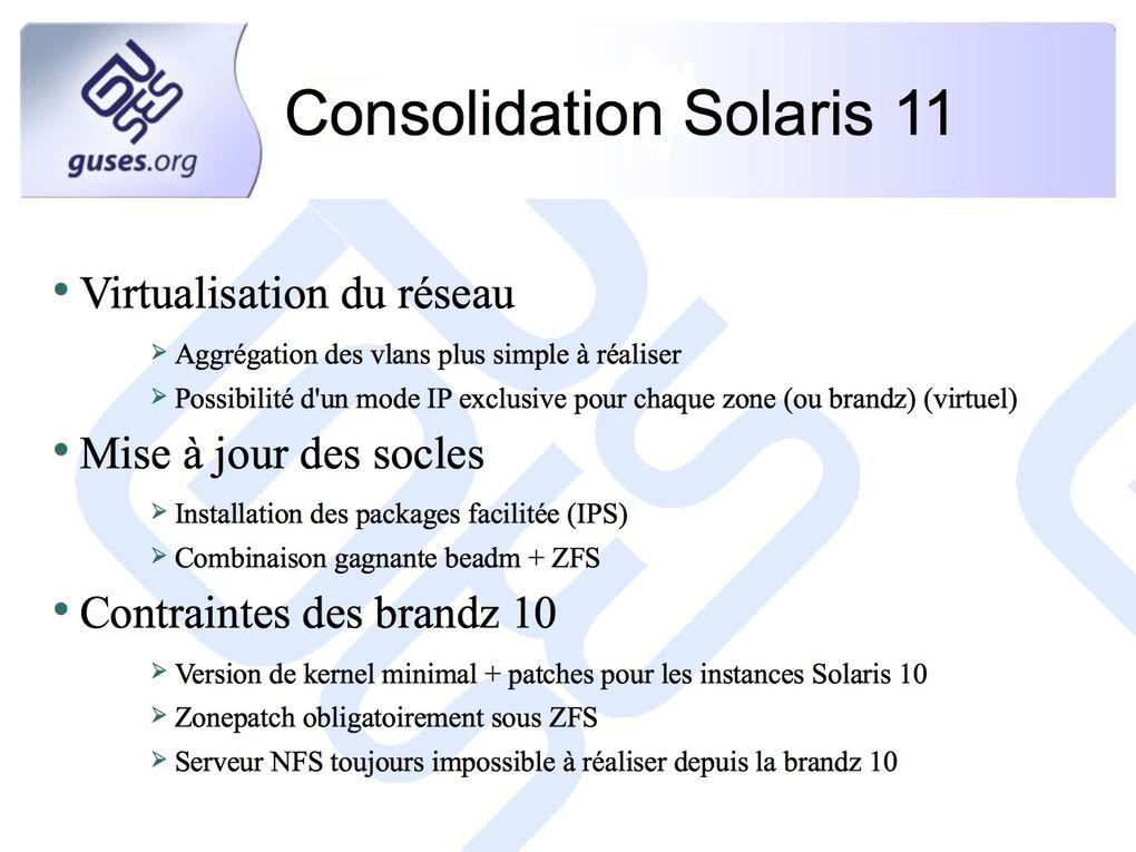 Retour d'expérience d'une consolidation avec Solaris 11
