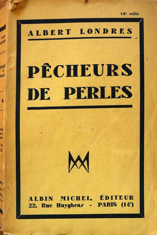 Pêcheurs de perlesAlbert LONDRESEd. ALbin MICHEL