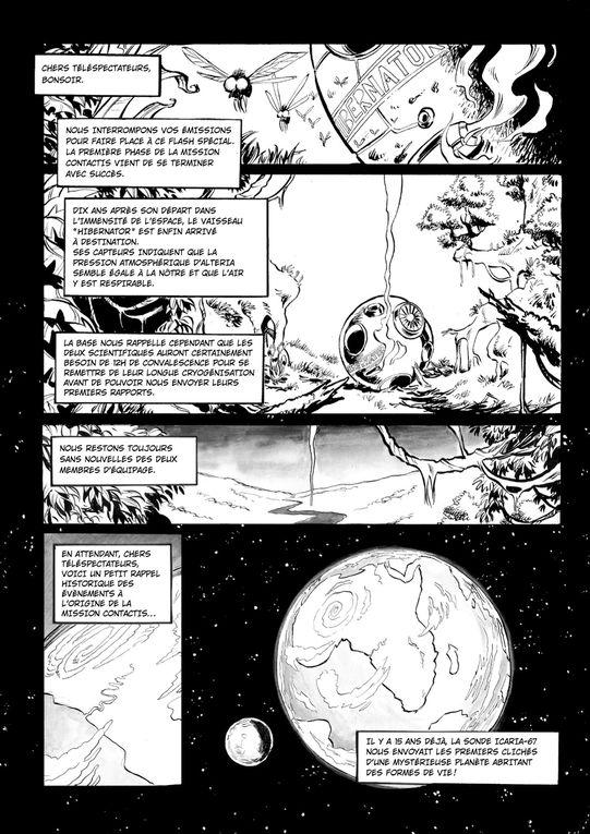 Et si,suite à d'obscures circonstances,c'était vous qu'on envoyait au fond du cosmos étudier une nouvelle espèce intelligente...Un scénario et une idée Originale signée Benoît DecerfDessins, couleurs et mise en page : Olsen