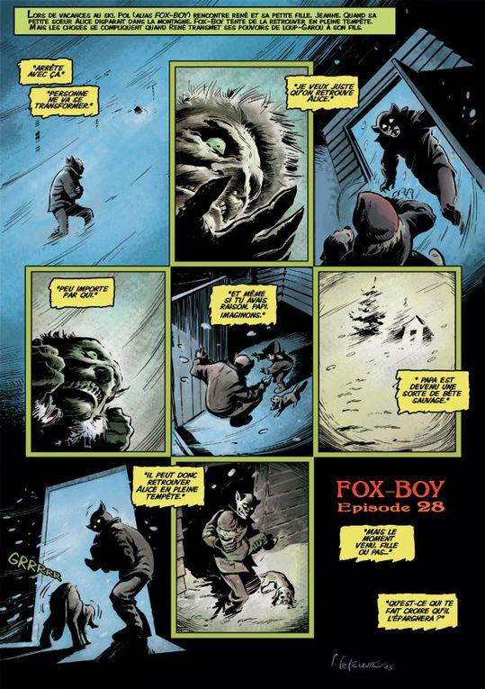 """""""5 Jours en Auvergne"""".(planches 68 à 92 - avril/décembre 2013)Lors de vacances au ski, Fox-Boy fait face à un ennemi fantastique."""