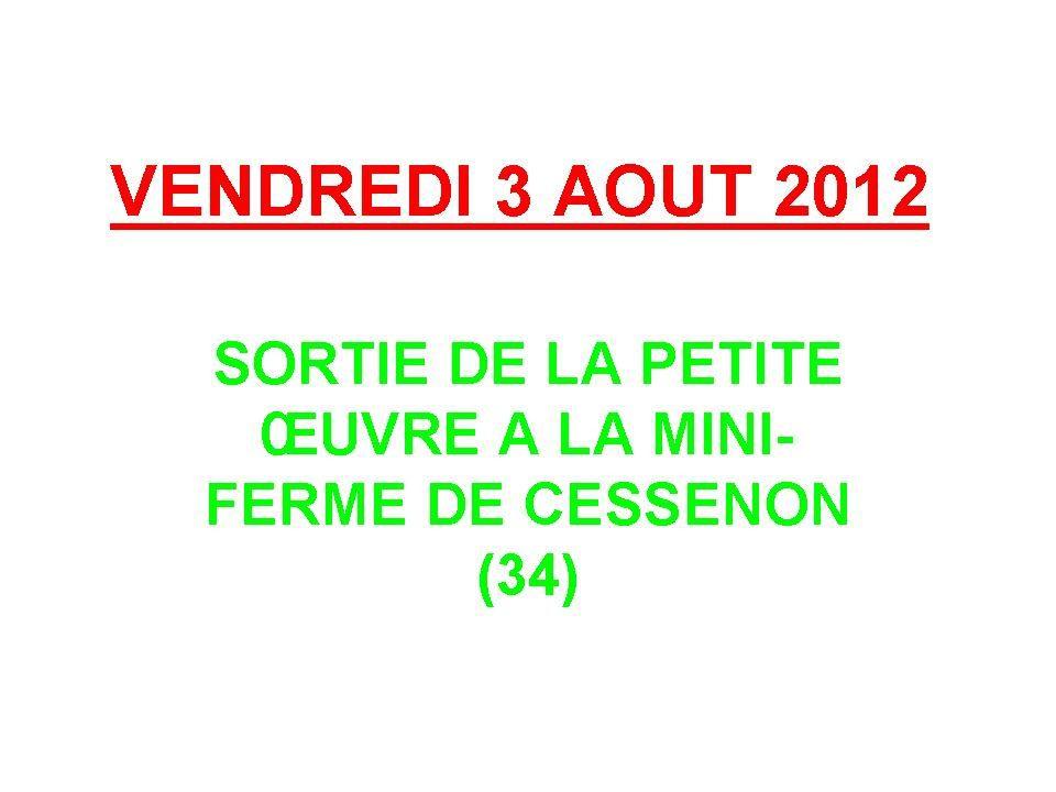Album - 2012-15-SORTIE-PETITE-OEUVRE-MINI-FERME-CESSENON