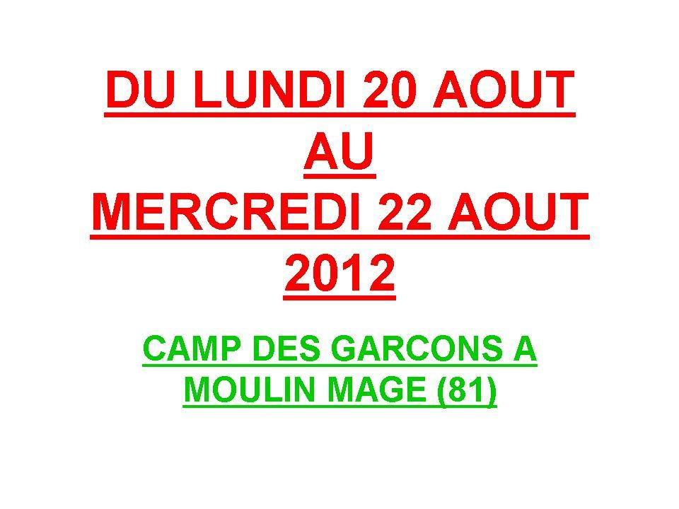Album - 2012-16-CAMP-GARCON-MOULIN-MAGE-AOUT 2012