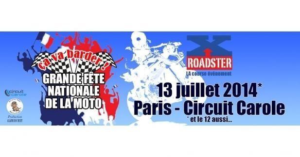 Fete-nationale-de-la-Moto-Carole1ere course de roadsters au monde sur piste mixte 12/13 juillet 2014