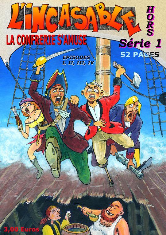 """L'INCASABLE Hors-Série No1.4 épisodes de """"La Confrérie s'amuse"""", 52 pages, couverture couleur."""