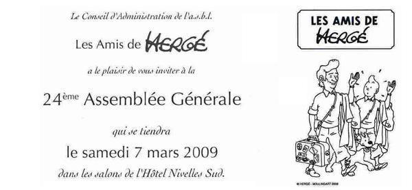 """Le 6 et 7 Mars 2009, a eu lieu l'annuelle A.G des """"Amis de Hergé"""". Au programme du samedi, une bourse Tintin pour les collectionneurs, l'A.G et le dîner. Steve Ferrière nous proposait son exposition """"Les aventures de Tintin dans le monde""""."""