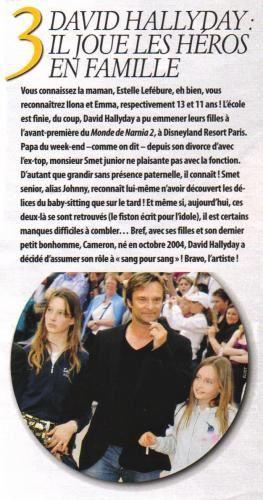 David Hallyday, de son vrai nom David Smet, est un chanteur  et auteur compositeur français, fils de Sylvie Vartan et de Johnny Hallyday, né le 14 août 1966 à Boulogne-Billancourt.