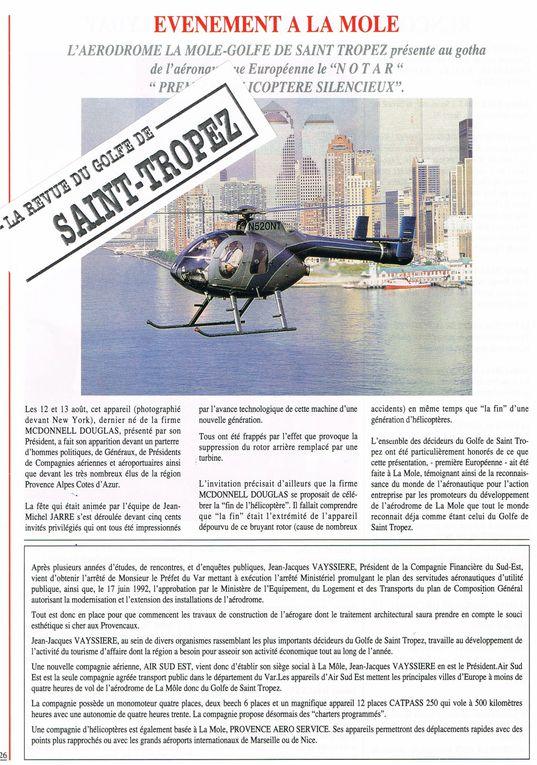 Août 1992 - Grand évènement à La Mole : première présentation du NOTAR. Le constructeur McDonnel Douglas (US) choisit la France - et SAINT TROPEZ - pour la première présentation européenne de l'hélicoptère.
