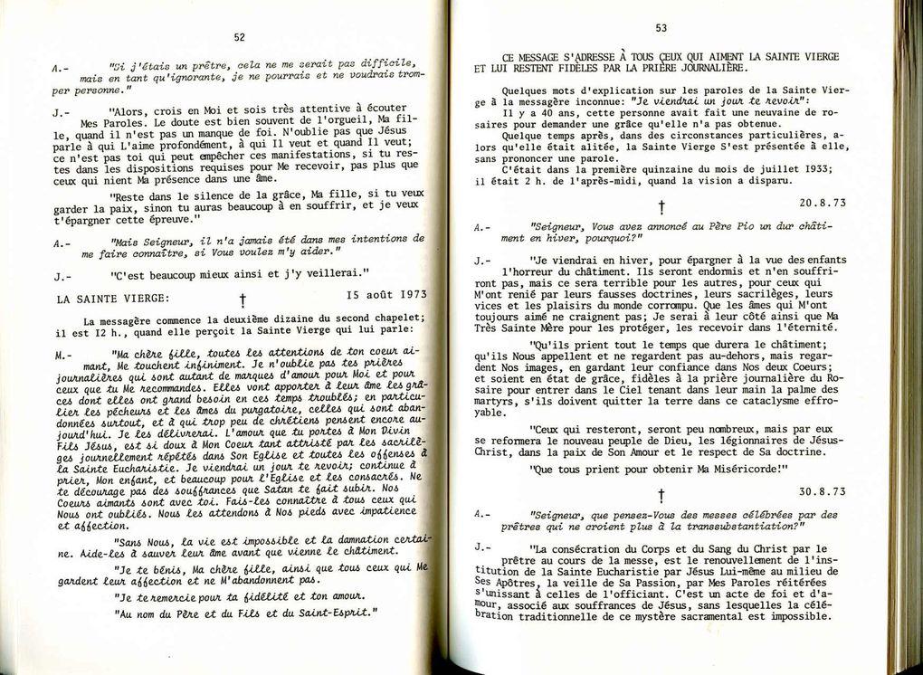 Livre des Messages du Ciel reçus par Ancilla de Bruxelles entre 1972 et 1979. Livre introuvable aujourd'hui. Imprimatur archevêque de Niteroi (Brésil). D'autres vont suivre !