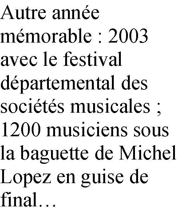 Un bout de chemin avec plusieurs générations de musiciens ternois grâce à l'aimable collaboration de Jean-Marc Bacot.