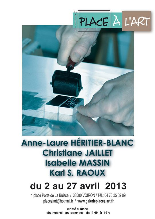 Exposition Anne-Laure HERITIER-BLANC Christiane JAILLET Isabelle MASSIN  Kari RAOUX