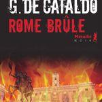 Rome brûle, de Carlo Bonini et Giancarlo de Cataldo
