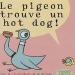 le pigeon trouve un hot dog semaine 7