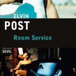 Room Service, d'Elvin Post