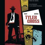 Tyler Cross, de Nury et Brüno