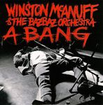 Winston Mc Anuff and The Bazbaz Orchestra - A Bang