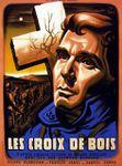 Les Croix de bois, film sur la 1ère guerre mondiale (1931, bande-annonce et extraits)