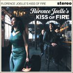 Florence Joelle's Kiss of Fire - Florence Joelle's Kiss of Fire