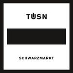 Tüsn – Schwarzmarkt (Single)