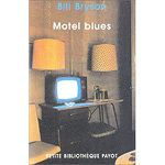 Motel Blues - Bill BRYSON